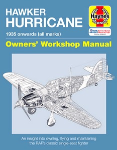 Boek: Hawker Hurricane Manual (1935 onwards) - An insight into owning, restoring, servicing and flying (Haynes Aircraft Manual)