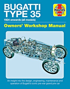 Boek: Bugatti Type 35 Manual (1924 onwards) - An insight into the design, engineering, maintenance and operation