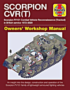 Boek: Scorpion CVR(T) Manual - An insight into the design, construction and operation (Haynes Military Manual)