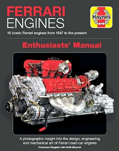 Boek: Ferrari Engines Enthusiasts' Manual : 15 Iconic Ferrari Engines from 1947 to the Present