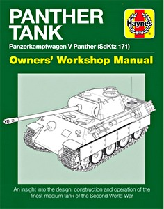 Boek: Panther Tank Manual: Panzerkampfwagen V Panther (SdKfz 171) - An insight into the design, construction and operation (Haynes Military Manual)