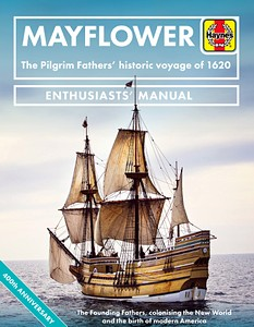 Mayflower : The Pilgrim Fathers' historic voyage of 1620