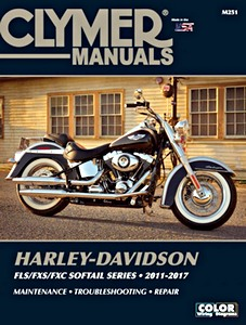 Livre : Harley-Davidson FLS / FXS / FXC Softail Series (2011-2017) - Clymer Motorcycle Service and Repair Manual