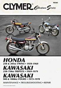 Livre : Honda 250 & 305 cc Twins (1959-1969) / Kawasaki 250-750 cc Triples (1969-1979) / 900 & 1000 cc Fours (1973-1978) - Clymer Motorcycle Service and Repair Manual