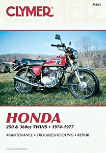 Livre : Honda CB 250-360, CJ 250-360, CL 360 - 250 & 360 cc Twins (1974-1977) - Clymer Motorcycle Service and Repair Manual