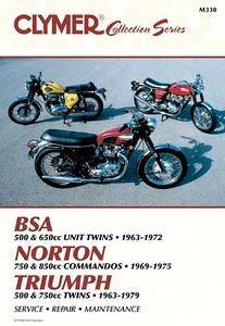 Livre : BSA 500 - 650 Unit Twins (1963-1972) / Norton 750 & 850 Commandos (1969-1975) / Triumph 500-750 Twins (1963-1979) - Clymer Motorcycle Service and Repair Manual
