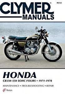 Livre : Honda CB 350, CB 400, CB 500, CB 550 SOHC Fours (1971-1978) - Clymer Motorcycle Service and Repair Manual
