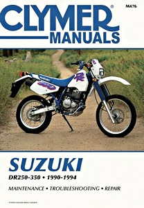 Livre : Suzuki DR 250, DR 350 (1990-1994) - Clymer Motorcycle Service and Repair Manual