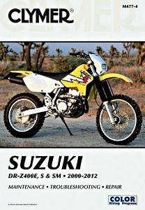 Livre : Suzuki DR-Z 400E, DR-Z 400S, DR-Z 400SM (2000-2012) - Clymer Motorcycle Service and Repair Manual