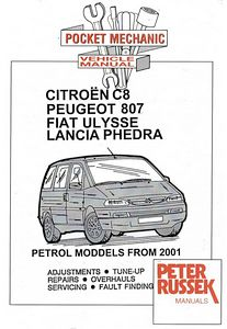 Boek: Lancia Phedra / Citroën C8 / Peugeot 807 / Fiat Ulysse - 2.0, 2.2 and 3.0 V6 Petrol models (from 2001) - Repair manual