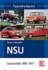 Boek: NSU - Automobile 1905-1977 (Typen-Kompass)