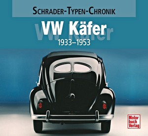 Boek: VW Käfer 1933-1953 (Schrader Typen Chronik)