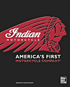 Livre : Indian - America's First Motorcycle Company