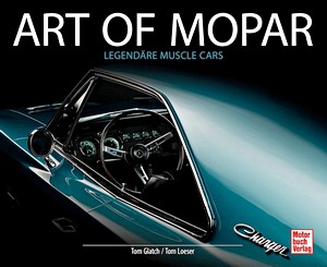 Boek: Art of Mopar - Legendäre Muscle Cars
