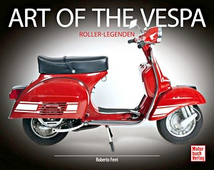 Buch: Art of Vespa - Roller-Legenden