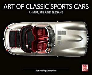 Boek : Art of Classic Sports Cars - Anmut, Stil und Eleganz