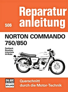 Livre : Norton Commando 750 / 850 - Fastback, Roadster, Interstate, Hi-Rider - Reparaturanleitung